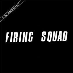 "Firing Squad ""Four Track Demo"" 7"""