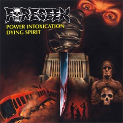 "Foreseen ""Power Intoxication / Dying Spirit"" 7"""