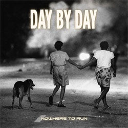 "Day By Day ""Nowhere To Run"" Cassette"