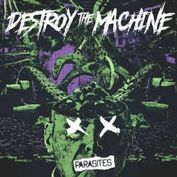 "Destroy The Machine ""Parasites"" 10"""