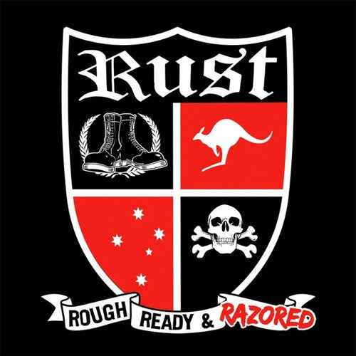 "Rust ""Rough, Ready & Razored"" 7"""