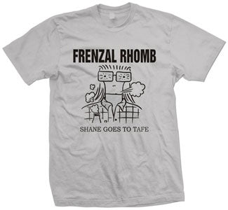 "Frenzal Rhomb ""Shane Goes To Tafe""  T Shirt"
