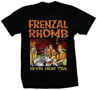 "Frenzal Rhomb ""Hi-Vis High Tea"" T Shirt"