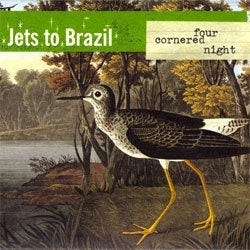 "Jets To Brazil ""Four Cornered Night"" 2xLP"