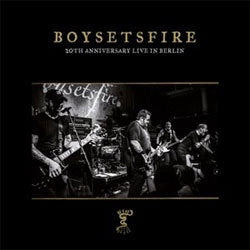 "Boysetsfire ""20th Anniversary Live In Berlin"" 6xLP Boxset"