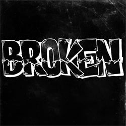 "Broken ""Self Titled"" 7"""