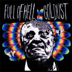 "Full Of Hell / Gold Dust ""Split"" 7"""