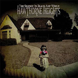 "Hawthorne Heights ""The Silence In Black And White"" LP"