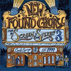 "New Found Glory ""From The Screen To Your Stereo 3"" 10"""