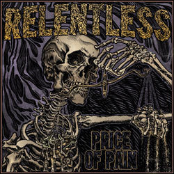 "Relentless ""Price Of Pain"" CD"