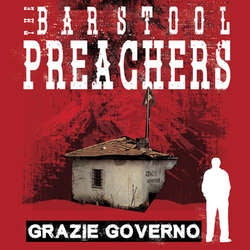 "The Barstool Preachers ""Grazie Governo"" CD"