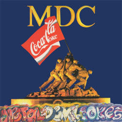 "MDC ""Metal Devil Cokes"" LP"