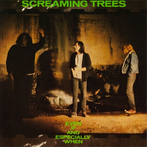 "Screaming Trees ""Even If & Especially When"" LP"
