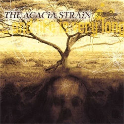 "The Acacia Strain ""And Life Is Very Long"" CD"