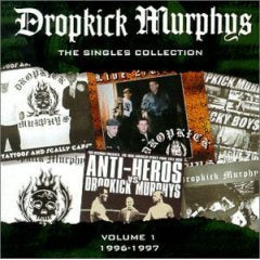 "Dropkick Murphys ""The Singles Collection Vol 1"" 2xLP"