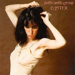 "Patti Smith Group ""Easter"" LP"