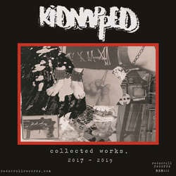 "Kidnapped ""Collected Works 2017-2019"" LP"