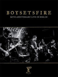 "Boysetsfire ""20th Anniversary Live In Berlin"" DVD"