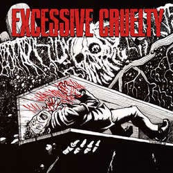 "Excessive Cruelty ""Self Titled"" LP"