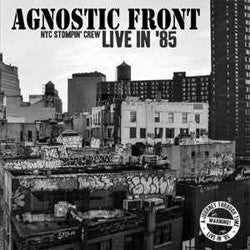 "Agnostic Front ""NYC Stompin' Crew Live In '85"" LP"
