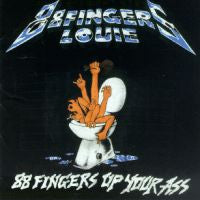 "88 Fingers Louie ""Up Your Ass"" CD"