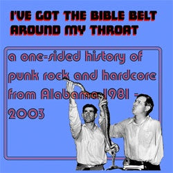 "Various Artists ""I've Got The Bible Belt Around My Throat"" LP"