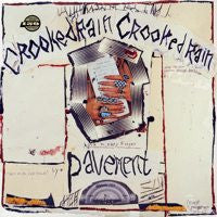 "Pavement ""Crooked Rain, Crooked Rain"" LP"