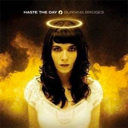 "Haste The Day ""Burning Bridges"" LP"