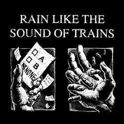 "Rain Like The Sound Of Trains ""Singles"" LP"