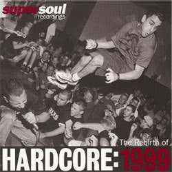 "Various Artists ""The Rebirth Of Hardcore: 1999"" LP"