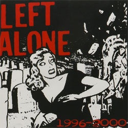"Left Alone ""1996-2000"" CD"