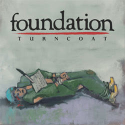 "Foundation ""Turncoat"" 12"""