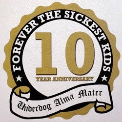 "Forever The Sickest Kids ""Underdog Alma Mater"" LP"