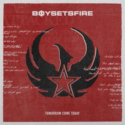 "Boysetsfire ""Tomorrow Come Today"" LP"