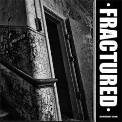 "Fractured ""Recognised By Failure"" 7"""