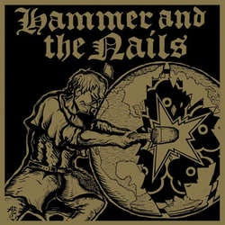 "Hammer And The Nails ""Self Titled"" 12"""