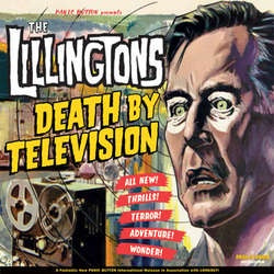 "The Lillingtons ""Death By Television"" LP"