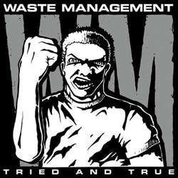 "Waste Management ""Tried And True"" LP"