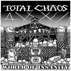 "Total Chaos ""World Of Insanity"" LP"