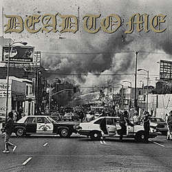 "Dead To Me ""I Wanna Die In Los Angeles"" 7"""