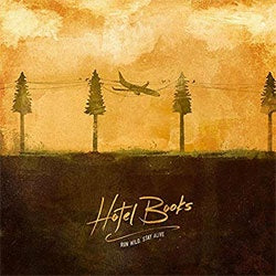 "Hotel Books ""Run Wild, Stay Alive"" LP"