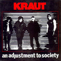 "Kraut ""An Adjustment To Society"" LP"