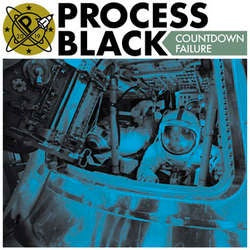 "Process Black ""Countdown Failure"" 7"""