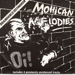 "Oxymoron / Braindance ""Mohican Melodies"" 7"""