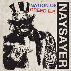 "Naysayer ""Nation Of Greed"" 7"""