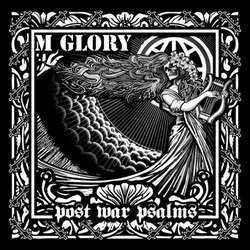"Morning Glory ""Post War Psalms"" 10"""