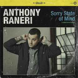 "Anthony Raneri ""Sorry State Of Mind"" 12"""