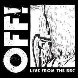 "OFF! ""Live From The BBC"" 10"""