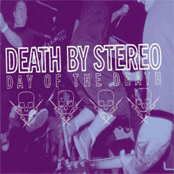 "Death By Stereo ""Day Of The Death"" LP"