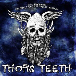 "Various Artists ""A389 Presents: Jon Mikl Thor And Pulling Teeth As Thorns Teeth"" LP"